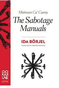 Ida Börjel: Miximum Ca'Canny: The Sabotage Manuals