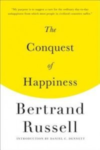 Bertrand Russell: The Conquest of Happiness
