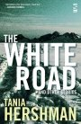 Tania Hershman: The White Road and other Stories