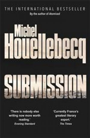 Michel Houellebecq: Submission