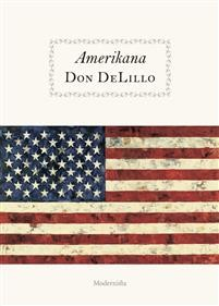 Don DeLillo: Amerikana